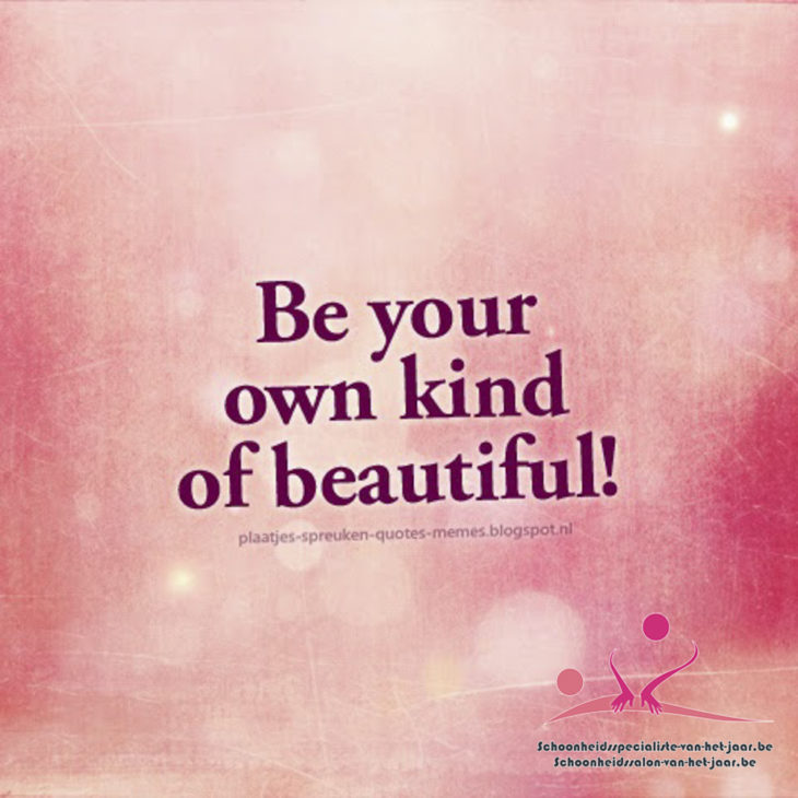 be your own kind of beautiful #sspvhj